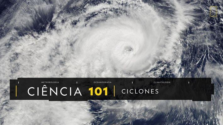 101 | Ciclones
