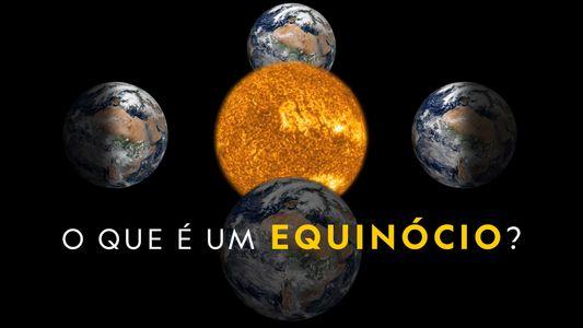O que é um equinócio?